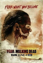 Watch Full Tvshow :Fear the Walking Dead (TV Series 2015)