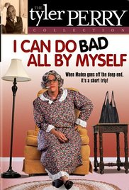 Watch Full Movie :I Can Do Bad All by Myself (2002)