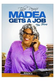 Watch Full Movie :Tyler Perrys Madea Gets A Job 2013