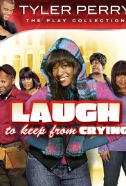 Watch Full Movie :Tyler Perrys Laugh To Keep From Crying 2009