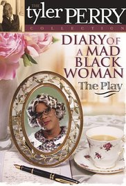 Watch Full Movie :Diary of a Mad Black Woman The Play