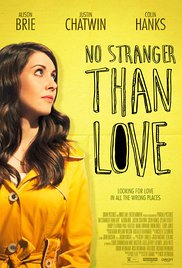 Watch Full Movie :No Stranger Than Love (2015)